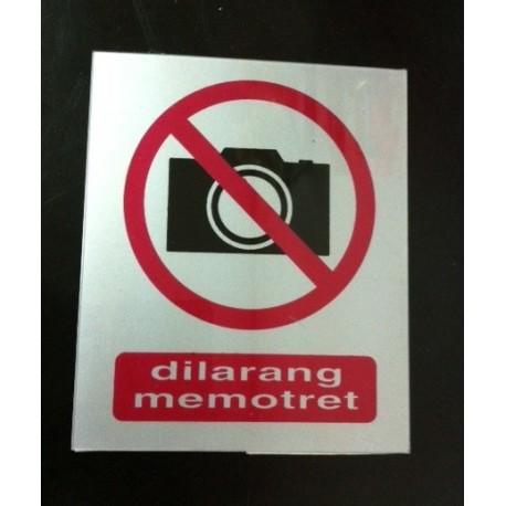 Sticker Peringatan Dilarang Memotret Mengambil Gambar