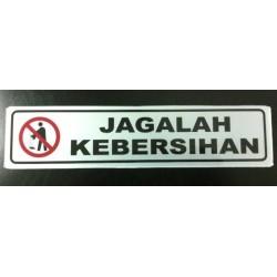 Sticker Peringatan Tanda Petunjuk Clean Tulisan Jaga Kebersihan
